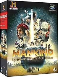 MANKIND LA GRANDE HISTOIRE DE L'HOMME   4 TOMES