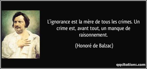 quote-l-ignorance-est-la-mere-de-tous-les-crimes-un-crime-est-avant-tout-un-manque-de-raisonnement-honore-de-balzac-113028.jpg